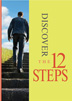 Discover the Twelve Steps DVD Each of the Twelve Steps is explained by people who candidly share their personal stories about how working the Steps has helped them continue to live one day at a time and stay clean and sober.<br>