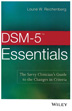 DSM-5 Essentials the DSM-5 is a comprehensive diagnostic tool that creates a common language for health care professionals involved in the diagnosis of mental disorders.