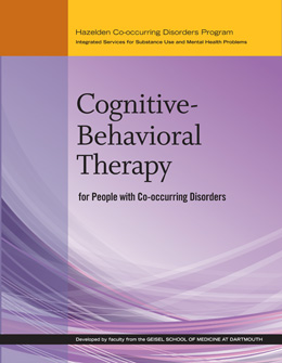 Cognitive Behavioral Therapy for People with Co-occurring Disorders