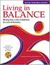 Living in Balance Recovery Management Sessions 13-37 Manual and CD-ROM <br>Now updated and expanded to meet DSM-5 classifications! Living in Balance is a comprehensive recovery program that incorporates a biopsychosocial approach to strengthening neglected areas of an addict's life. These 25 optional sessions give you the greatest opportunity to customize your treatment program and to meet specific topic and client needs.