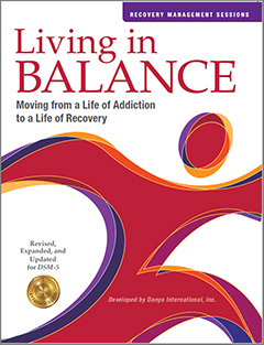 Living in Balance Recovery Management Sessions 13-37 Manual and CD-ROM