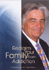 Reclaim Your Family from Addiction DVD An incomparable resource for seeing couples and families through the process of recovery. The DVD is based on Craig Nakken's book, <i>Reclaim Your Family from Addiction</i>.