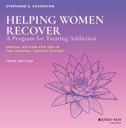 Helping Women Recover Curriculum  3rd  for use in Criminal Justice