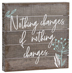 "Nothing Changes Pallet Sign </br>This 6"" square wooden pallet reminds you to make the change you want to see in yourself and in the world.</br>"