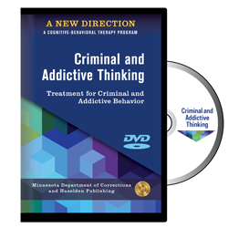 Criminal and Addictive Thinking DVDs