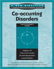 New Directions Co-occurring Disorders Workbook Integrating treatment of mental health and substance abuse can reduce negative outcomes such as rearrest. This workbook is designed specifically for inmates with coo-occurring disorder.