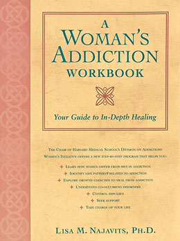 A Woman's Addiction Workbook This supportive, strength-based workbook helps women explore underlying factors of their addiction, identify addictive life patterns, and embark on the journey of recovery.