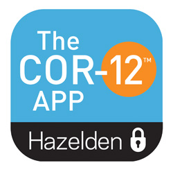 Android and Apple App COR-12 Pro <br/>Designed for those in recovery from opioid addiction (including heroin and prescription painkillers), the COR-12 App uses the Twelve Steps and Medication-Assisted Treatment (MAT) concepts to help you stay active and on track in early recovery.<br/>