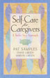 "eBook Self-Care for Caregivers <p><img border=""0"" src=""http://www.hazelden.org/web/public/image/ebookicon.jpg""  align=""left"" alt=""Hazelden eBook available""><a href=""http://www.amazon.com/gp/product/B00BS02CCK/ref=as_li_qf_sp_asin_tl?ie=UTF8&camp=1789&creative=9325&creativeASIN=B00BS02CCK&linkCode=as2&tag=hazeldbookst-20"">Buy your Kindle eBook from Amazon</a><BR><a href=""http://store.kobobooks.com/en-US/ebook/self-care-for-caregivers"">Buy your kobo eBook</a><br><a href=""http://search.barnesandnoble.com/Self-Care-for-Caregivers/Pat-Samples/e/9781616491253/?itm=1"">Buy your Barnes and Noble eBooks</a><br><a href=""https://itunes.apple.com/us/book/self-care-for-caregivers/id616160213?mt=11"">Buy your iBook at iTunes</a>  <P><i>Self-Care for Caregivers</i> offers thoughtful guidance for the family caregiver on how to take care of yourself so you can take care of others."