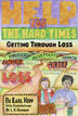 "eBook Help for The Hard Times <p><img border=""0"" src=""http://www.hazelden.org/web/public/image/ebookicon.jpg""  align=""left"" alt=""Hazelden eBook available""><a href=""http://www.amazon.com/gp/product/B00BS03JTU/ref=as_li_qf_sp_asin_tl?ie=UTF8&camp=1789&creative=9325&creativeASIN=B00BS03JTU&linkCode=as2&tag=hazeldbookst-20"">Buy your Kindle eBook from Amazon</a><BR><a href=""http://store.kobobooks.com/en-US/ebook/help-for-the-hard-times"">Buy your kobo eBook</a><br><a href=""http://search.barnesandnoble.com/books/e/9781592859245/?itm=3"">Buy your Barnes and Noble eBooks</a><br><a href=""https://itunes.apple.com/us/book/help-for-the-hard-times/id616123668?mt=11"">Buy your iBook at iTunes</a>  <p>Learn how to provide students with the tools to grieve and ways to keep their losses from becoming too overwhelming with this compassionate book."