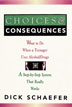 eBook Choices and Consequences <br/>Written for parents, teachers, counselors, social workers, and clergy, <i>Choices and Consequences</i> is a step-by-step guide for anyone looking to stop a teenager's harmful involvement with chemicals.