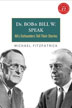 eBook Dr Bob and Bill W Speak <br/>Learn about the luminaries behind one of the greatest social movements of our time through the never-before-published recordings, letters, and stories found in this intimate multimedia retrospective.