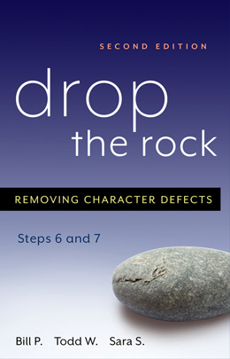 eBook Drop the Rock Second Edition <br/>Based on the principles behind Steps Six and Seven, <I>Drop the Rock</I> combines personal stories, practical advice, and powerful insights to help readers move forward in recovery.