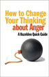 eBook How to Change Your Thinking About Anger <br/>Apply practical strategies from the latest expert research to change the way you think and react to feelings of anger.