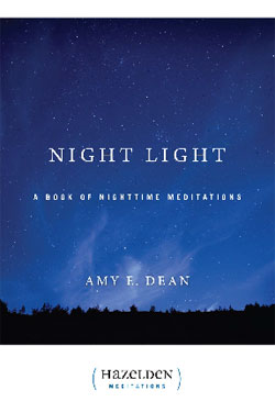 eBook Night Light <br/>This meditation classic gives us a serene, reassuring thought as we end our day and face the night -- or as we face a dark moment in the course of our day.