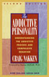 eBook The Addictive Personality <br/>This classic, groundbreaking book brings depth and dimension to our understanding of how an individual becomes an addict. For anyone interested in understanding addiction.