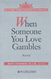 eBook When Someone You Love Gambles <br/>Information and support for family members, friends, and concerned others. An overview of how compulsive gambling effects those who are close to a gambler.