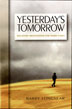 "eBook Yesterday's Tomorrow <br/>A daily meditation book written by and for ""hard cases."""