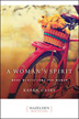 eBook A Woman's Spirit <br/><i>Each Day a New Beginning</i> became a cornerstone of comfort and inspiration for women everywhere as they began their recovery process, selling more than two-and-a-half million copies since its publication. <i>A Woman's Spirit</i> continues this tradition with a collection of wise, compassionate daily meditations for any woman now living sober and seeking spiritual fulfillment.<br/>