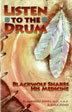 eBook Listen to the Drum <br/>Steeped in Anishinaabe remedies for psychological healing and personal growth, <I>Listen to the Drum</I> invites us to learn to listen at the deepest level. It also helps us learn about our unique and special purpose.<br/>