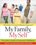 eBook My Family, My Self <br/>A culturally sensitive guide specific to the emotional health of Latinos, with a focus on family, in navigating the psychological, social, and cultural challenges faced after immigrating to America.<br/>