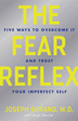 eBook The Fear Reflex <br/>Overcome underlying sources of fear and anxiety with the five proven techniques of Dr. Joseph Shrand's iMaximum Resiliency Model.<br/>