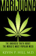 eBook Marijuana <br/>A nationally recognized clinical expert and leading researcher on marijuana, Kevin P. Hill provides a comprehensive guide to understanding the drug in Marijuana: The Unbiased Truth about the World's Most Popular Weed.<br/>