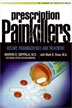 eBook Prescription Painkillers <br/>The definitive book on the impact of prescription painkiller abuse on individuals, communities, and society by one of America's leading experts on addiction.<br/>