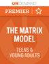 Treatment OnDemand with The Matrix Model for Teens and Young Adults 1-10 Clinicians