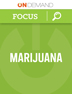 OnDemand Focus on Marijuana (1-10 Clinicians)
