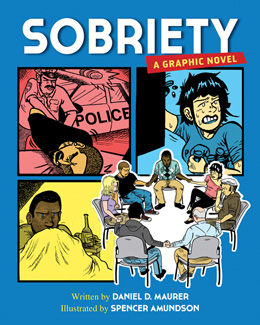 Sobriety, A Graphic Novel by Daniel Maurer