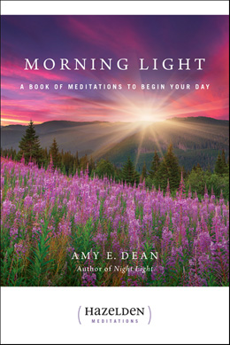 Morning Light, a book of meditations to begin your day