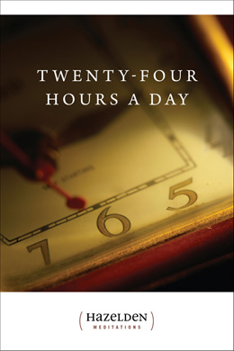 Twenty-Four Hours a Day, daily meditations for those in recovery