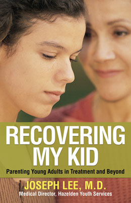 Recovering My Kid by Dr. Joseph Lee